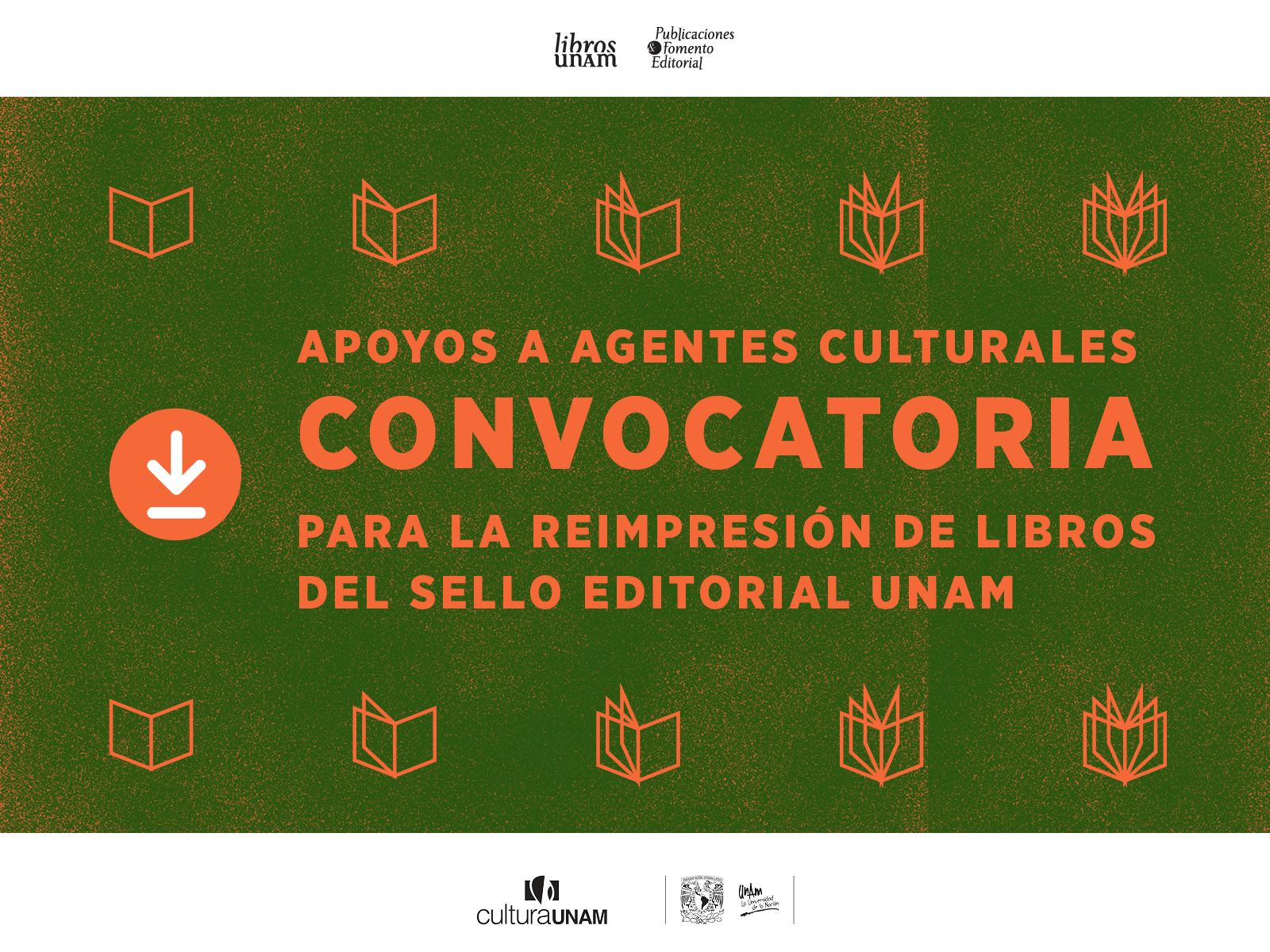 Convocatoria reimpresión de libros del sello editorial UNAM - Libros UNAM